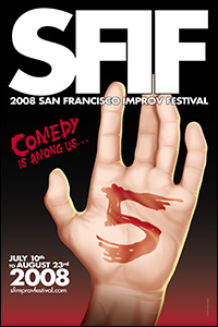 San Francisco Improv Festival 2008 Poster by our very own Kevin McShane