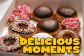 Delicious Moments