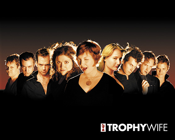 Trophy Wife Spring 2007 Cast