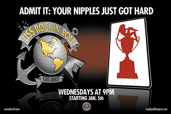 USS Rock N Roll and Trophy Wife - Wednesdays at 9pm starting January 5th